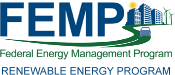 Federal Energy Management Program (FEMP) Renewable Energy Program