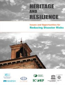 Cover of the UN global report Heritage and Resilience Issues and Opportunites for Reducing Disaster Risks