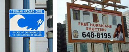 2 side by side photo: left-Warning sign on the San Francisco waterfront announcing tsunami hazard zone, and right-Billboard advertising free hurricane shutters