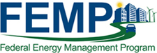 Federal Energy Management Program - FEMP