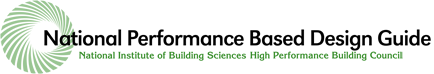 National Performance Based Design Guide - National Institute of Building Sciences High Performance Buildings Council